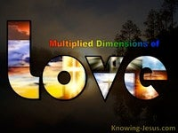 Multiplied Dimensions of Love